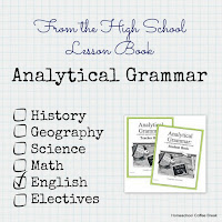 From the High School Lesson Book - Analytical Grammar on Homeschool Coffee Break @ kympossibleblog.blogspot.com - Share your posts about homeschooling through high school in this weekly link-up!