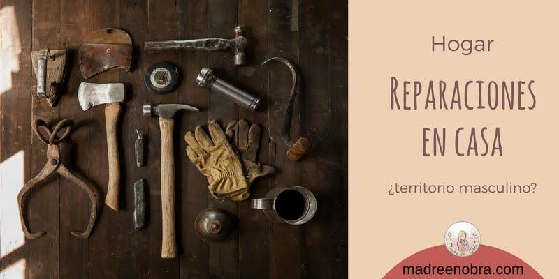 Madre en obra. Reparaciones del hogar