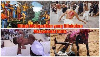 7 Ritual Paling Mengerikan di India