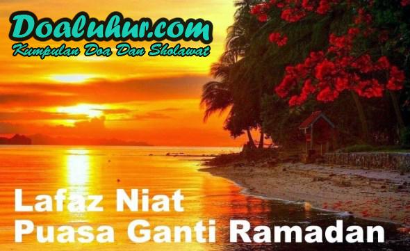 Bacaan Niat Qadha Puasa Ramadhan Lengkap Arab Latin Dan Terjemah
