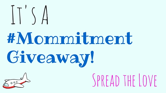 A #mommitment giveaway to spread the love