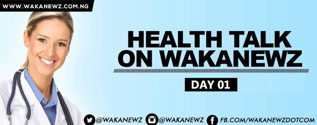 HEALTH%2BTALK1 » WAKANEWZ