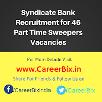 Syndicate Bank Recruitment for 46 Part Time Sweepers Vacancies