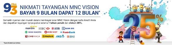 Promo MNC Vision Bayar 9 Bulan Gratis 3 Bulan