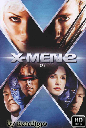 X-Men 2 [2003] [Latino-Ingles] HD 1080P  [Google Drive] GloboTV