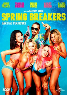 Spring Breakers: Garotas Perigosas – Dublado