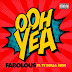 "Fabolous Featuring Ty Dolla $ign ""Ooh Yea"""