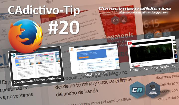 CAdictivo-Tip #20 : Habilitar la vista previa de pestañas en Firefox