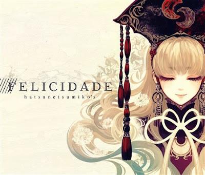 Download Hatsunetsumiko's - FELICIDADE