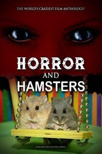 Watch Horror and Hamsters Online Free 2018 Putlocker
