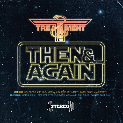 THE TREATMENT - Then & Again (2012)