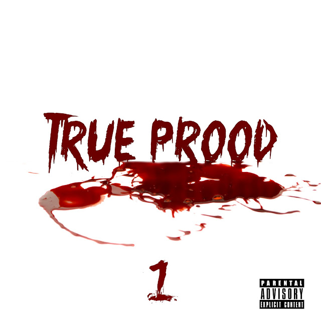 PROOD - TRUE PROOD 1 |Mixtape