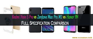 ASUS ZenFone Max Pro vs Honor 9N vs Redmi Note 5 Pro : Full Specifications Comparison rc creature comparison