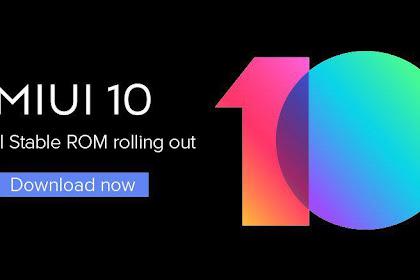 Download Dan Beberapa cara pasang / install atau update MIUI 10 Global Stabil di Ponsel Xiaomi
