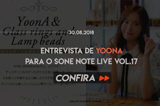 """ENTREVISTA COM YOONA PARA O """"SONE NOTE LIVE vol. 17"""""""