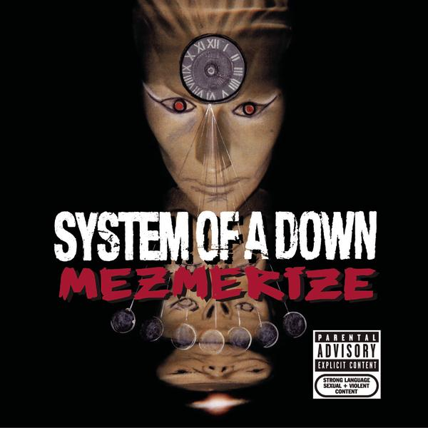System of a Down - Mezmerize (iTunes)