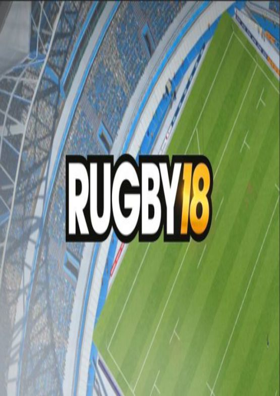 Download Rugby 18 for PC free full version