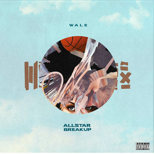 Wale - All Star Break Up - Single Cover