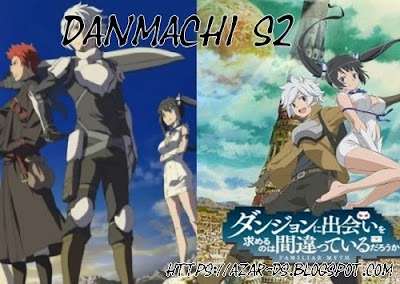 تقرير عن انمي Dungeon ni Deai wo Motomeru no wa Machigatteiru Darou ka 2nd Season