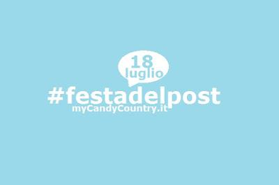 Festa del Post: 18 luglio festa di tutti i blog