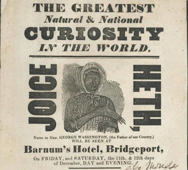 Joice Heth foi exposta publicamente como uma curiosidade