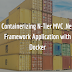 Containerizing N-Tier MVC .Net Framework Application with Docker