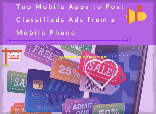 Top Mobile Apps to Post Classifieds Ads from a Mobile Phone-550x400