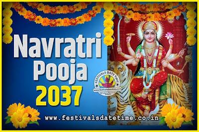 2037 Navratri Pooja Date and Time, 2037 Navratri Calendar