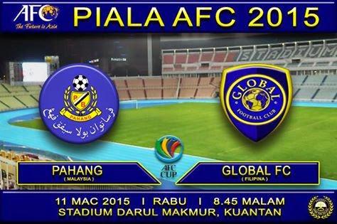Keputusan Pahang Vs Global FC 11 Mac 2015 Piala AFC
