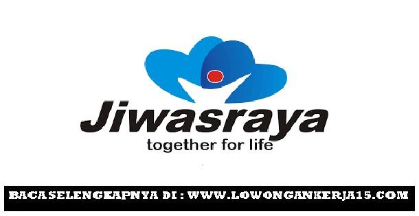 Lowongan kerja PT Asuransi Jiwasraya Tahun 2017