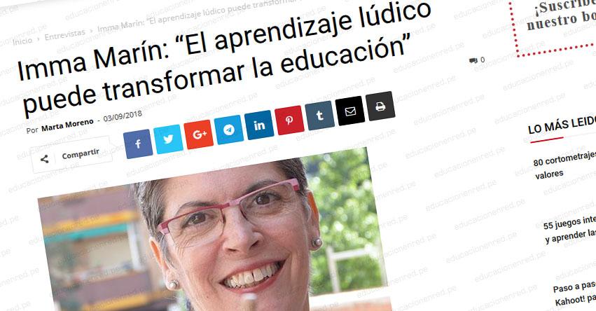 El aprendizaje lúdico puede transformar la educación (Imma Marín Santiago)