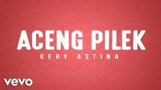 Download Lagu Mp3 Aceng Pilek - Kery Astina [4.4 MB] Full Version