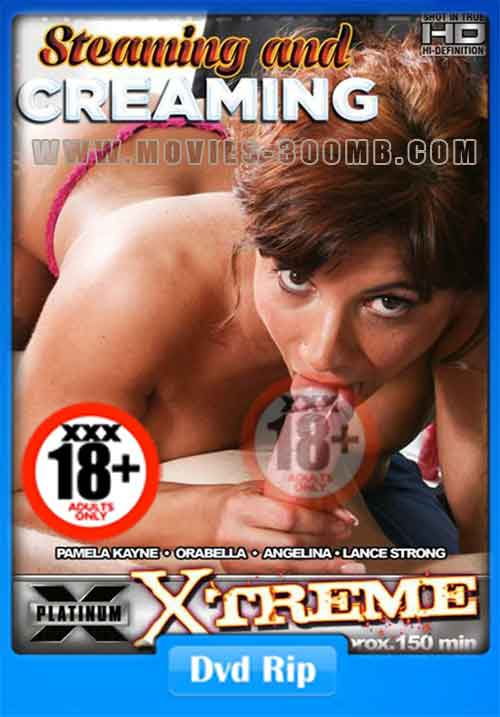 [18+] Steaming And Creaming 2016 DVDRip 500MB xXx Poster