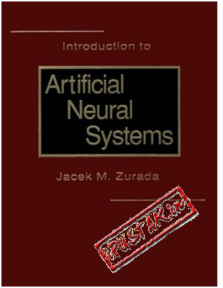 Introduction to artificial neural systems by jacek m.zurada