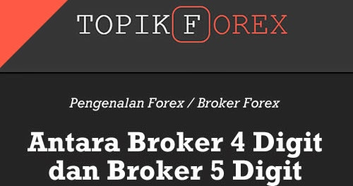 4 digit broker forex