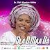 Music: Ola O Maa Da | @ Bisi Alawiye Aluko
