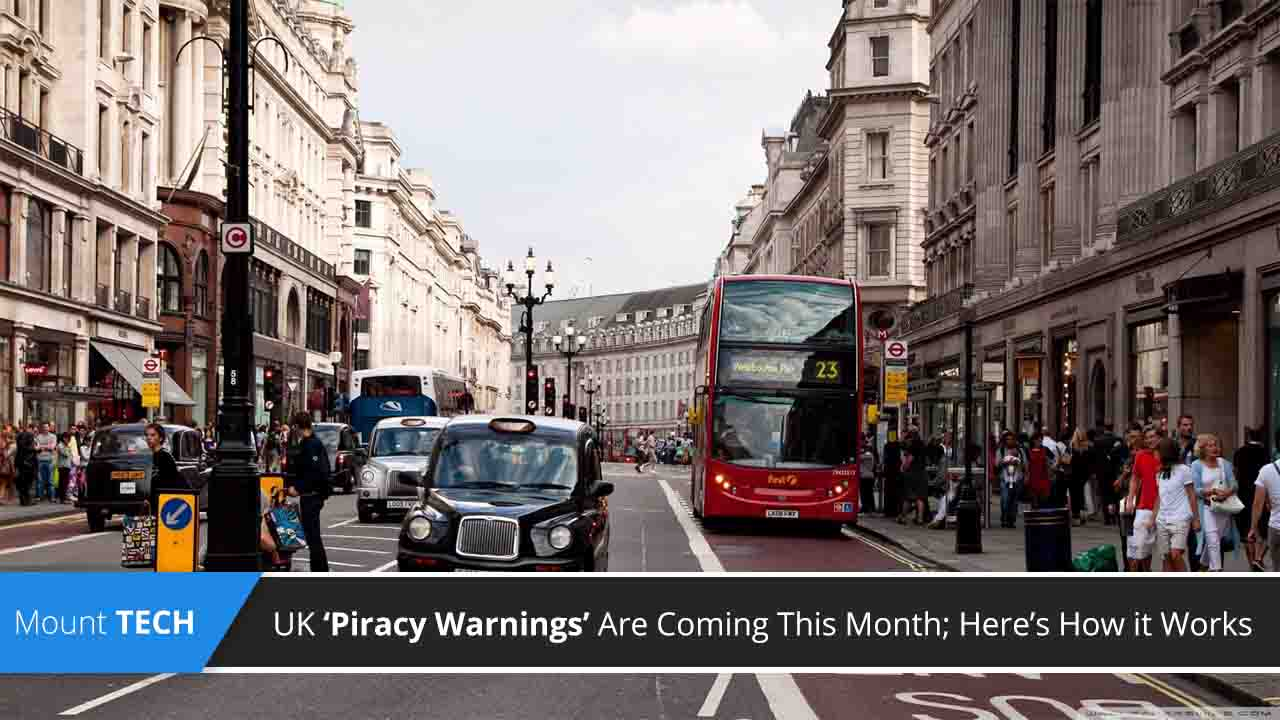 uk-piracy-warnings-are-coming-this-month-here-it-works