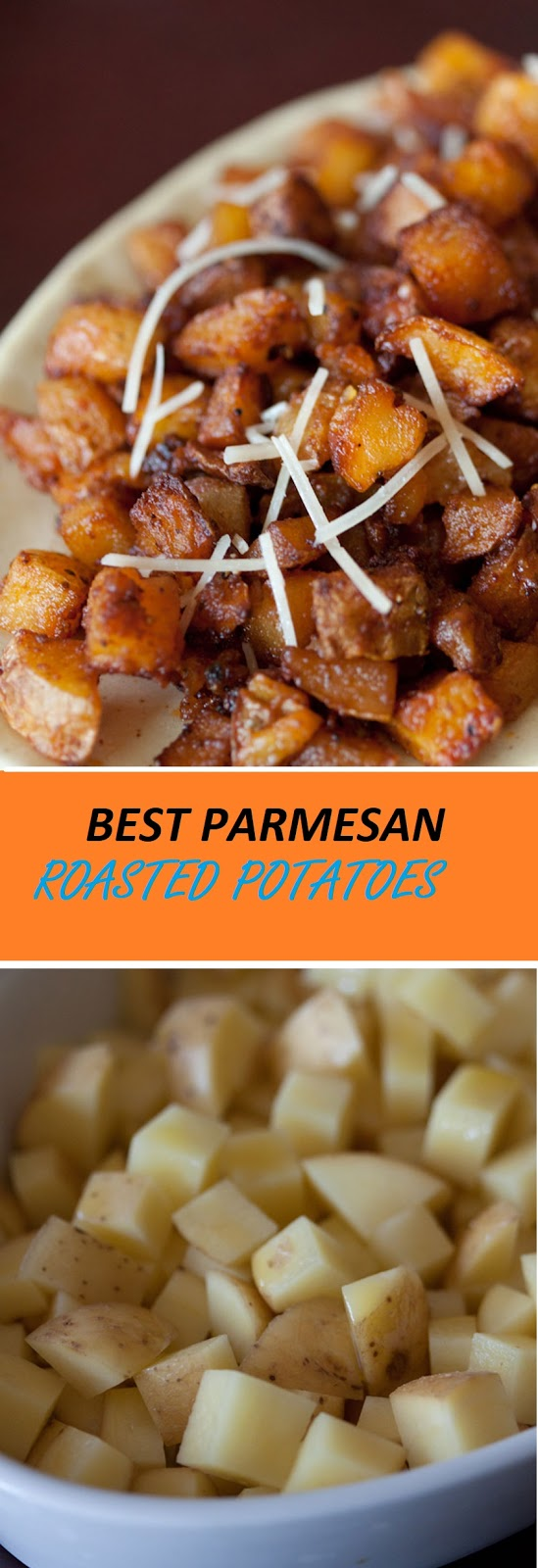 BEST PARMESAN ROASTED POTATOES