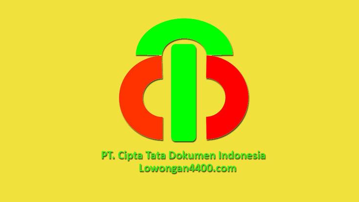 Lowongan Kerja PT. Cipta Tata Dokumen Indonesia