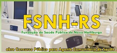 Concurso de Novo Hamburgo: Apostila FSNH RS Agente de Saúde 2017