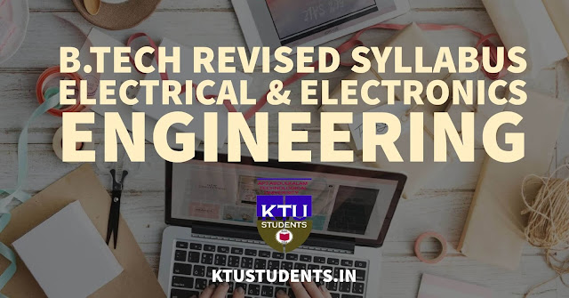 Revised syllabus - BTech. Electrical & Electronics Engineering