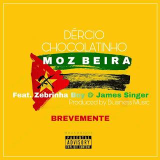 Dércio Chocolatinho Feat. Zebrinha Boy & James Singer - Eu Sou Daqui