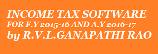 Income Tax software for the financial year 2015-16 and assessment year 2016-17