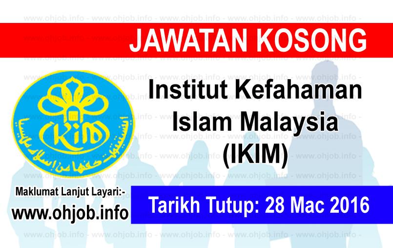 Jawatan Kerja Kosong Institut Kefahaman Islam Malaysia (IKIM) logo www.ohjob.info mac 2016
