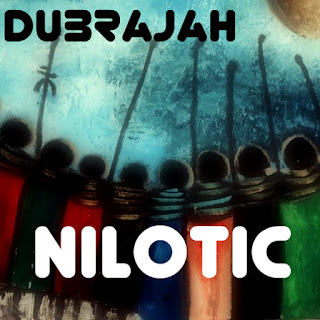 DubRaJah - Nilotic / Dubophonic Records Cyprus 2018