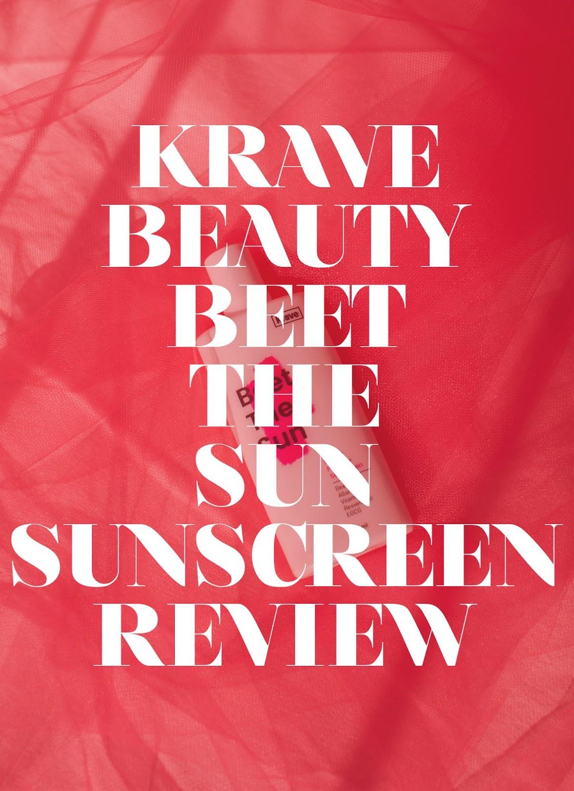 krave beauty, krave sunscreen, krave beauty sunscreen review, beet the sun review, beet shield review