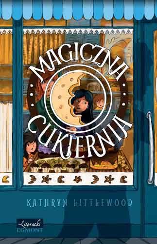 "Kathryn Littlewood, ""Magiczna cukiernia"""
