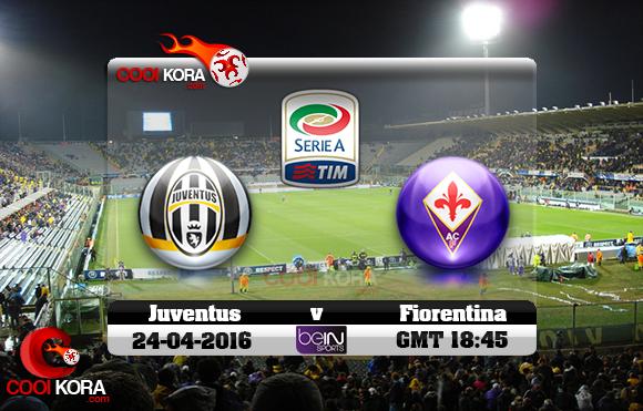مشاهدة مباراة فيورنتينا ويوفنتوس اليوم 24-4-2016 في الدوري الإيطالي