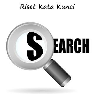 Cara Melakukan Riset Kata Kunci Yang Benar