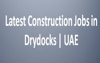 Latest Construction Jobs in Drydocks | UAE